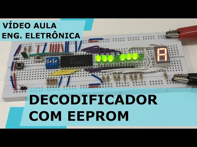 DECODIFICADOR COM EEPROM | Vídeo Aula #185