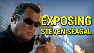 Exposing Steven Seagal - The Great Pretender