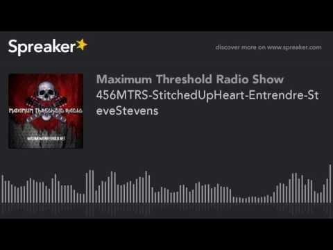 456MTRS-StitchedUpHeart-Entrendre-SteveStevens
