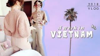 A WEEK IN VIETNAM | 1 TUẦN LỄ TUYỆT VỜI Ở VIỆT NAM
