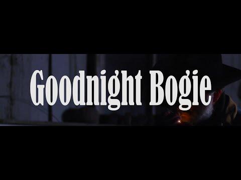 Goodnight Bogie