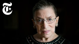 Remembering Ruth Bader Ginsburg | NYT News