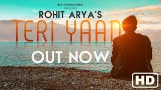 Teri Yaad – Rohit Arya – Valentines Special