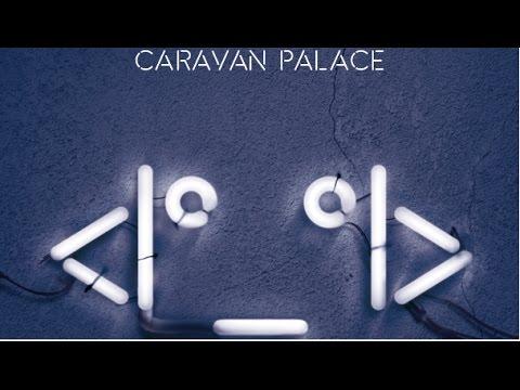 Caravan Palace - Russian