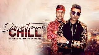 Downtown Chill – Rock E