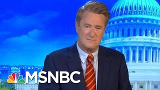 Joe: 'If You Want To Run This Country...Explain Whose Side You Are On' | Morning Joe | MSNBC