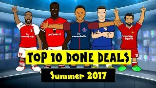 442oons Top 10 Done Deals 2017! Neymar, Lacazette, Lukaku and more!