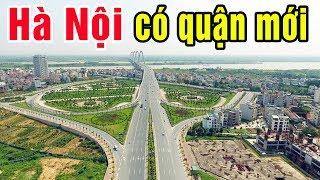Hà Nội sắp có thêm quận mới