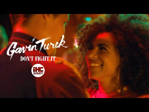 Gavin Turek - Don't Fight It (Official Music Video)
