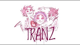 Gorillaz - Tranz (fan animatic)