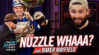 Nuzzle Whaaa? w/ Baker Mayfield
