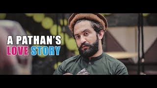 A Pathan's Love Story By Our Vines & Rakx Production 2018 New