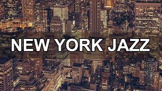 New York Jazz Music 10 Hours - Relax Jazz Bar Classics