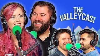 But When Is Lee Having Kids?! (w/ Matt Raub!) | The Valleycast, Ep. 54