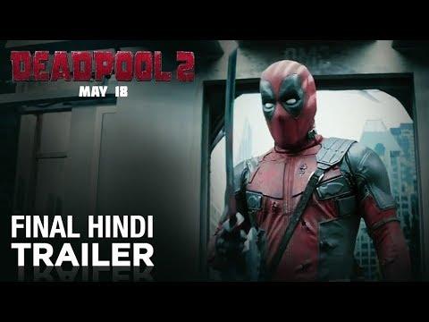 Deadpool 2 - Ranveer Singh - Final Hindi Trailer