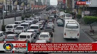 Panukalang 2019 national budget, 'di pa rin natatalakay sa plenaryo kasunod ng P51-B na realignment