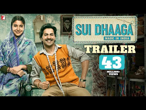 Sui Dhaaga - Made in India - Official Trailer - Varun Dhawan - Anushka Sharma