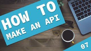 How to make a Laravel API - Tutorial 7, final video