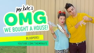 OMG We Bought A House! Bloopers!