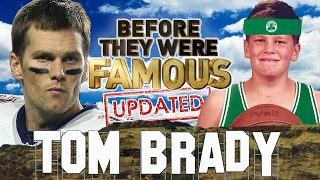 TOM BRADY - Before They Were Famous - SUPER BOWL 52