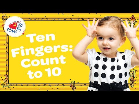 Count to 10 | Ten Little Fingers Number Song | Children Love to Sing