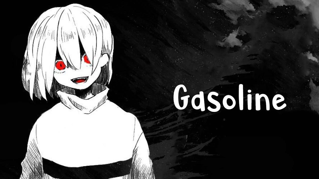 Nightcore - Gasoline (Lyrics)