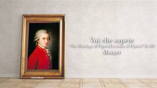 Mozart - Voi che sapete from  The Marriage of Figaro  K 492