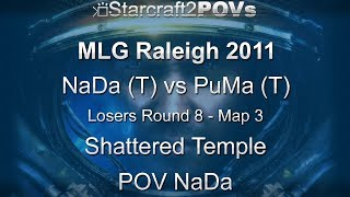 SC2 WoL - MLG Raleigh 2011 - NaDa vs PuMa - LR8 - Map 3 - Shattered Temple - NaDa
