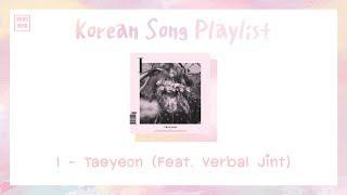 รวมเพลงเกาหลีเพราะๆ ฟังสบาย🌈 (Korean Song Playlist Vol.9) | Nungxoxo