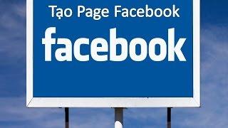 Hướng dẫn cách tạo Trang Page Facebook Bán hàng (B1)
