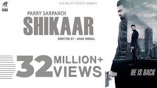 Shikaar – Parry Sarpanch