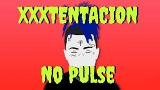 xxxtentacion-no-pulse-lyricslyric-video.jpg
