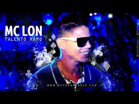 Baixar MC Lon - Talento Raro 'DJ Nino' Lançamento 2013