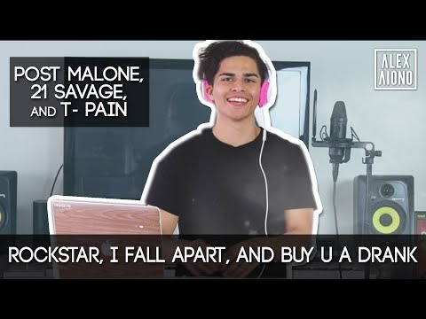 Rockstar, I Fall Apart, and Buy U a Drank by Post Malone, 21 Savage, and T- Pain | Alex Aiono Mashup