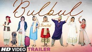 Bulbul 2017 Movie Trailer