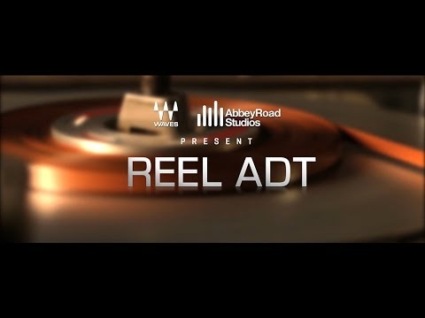 Waves / Abbey Road Reel ADT Plugin Overview