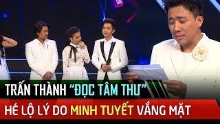 Trấn Thành đọc 'TÂM THƯ' hé lộ lý do Minh Tuyết vắng mặt ở tập 8 Ca Sĩ Thần Tượng