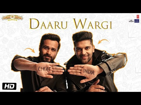 Daaru Wargi Video - CHEAT INDIA - Emraan Hashmi - Guru Randhawa - Shreya Dhanwanthary