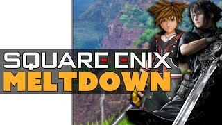 Square Enix's Major Meltdown!