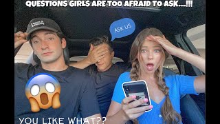 ASKING GUYS QUESTIONS GIRLS ARE TOO AFRAID TO ASK!!! *awkward*