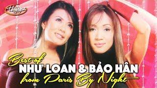 Best of BẢO HÂN & NHƯ LOAN (Paris By Night Collection)