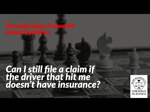 Can I still file a claim if the driver that hit me doesn't have insurance? | Personal Injury Lawyer