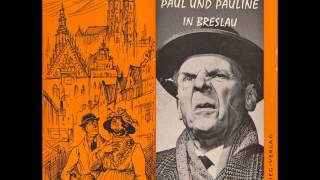 Paul und Pauline in Breslau – 1/2