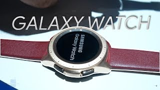 Samsung Galaxy Watch Hands-on: The new standard in smartwatches?
