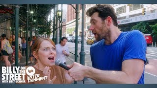 BILLY ON THE STREET with EMMA STONE!!!