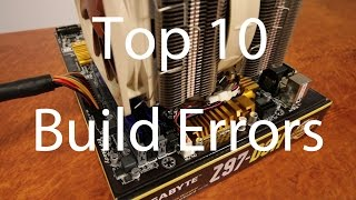 The Top 10 Computer Build Errors - How to troubleshoot a computer in 10 minutes! With EasyPCBuilder