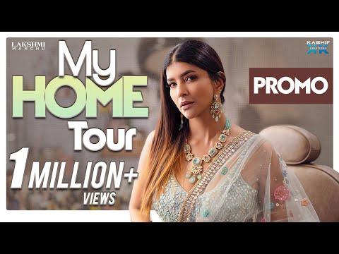 My Home Tour Promo- Lakshmi Manchu