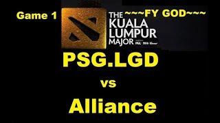 PSG LGD vs Alliance Game 1 Kuala Lumpur Major 2018 ~~~FY GOD~~~