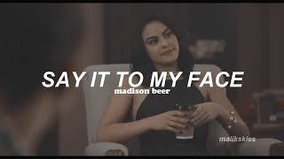 Madison Beer - Say It To My Face (Traducida al español)