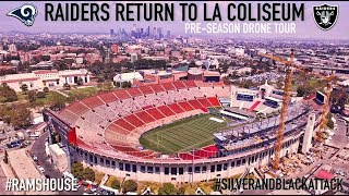 Oakland Raiders LA Rams | LA Coliseum Drone Tour Preview